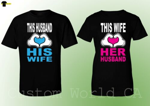 Couple Tee Husband and Wife Shirts This Husband Loves His Wife This Wife Loves
