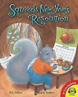 Squirrel's New Year's Resolution, with Code by Pat Miller (Hardback, 2012)