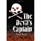 The Devil's Captain 9780595010080 by Frank Sherry Book