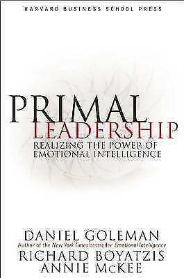 1 of 1 - Primal Leadership: Realizing the Power of Emotional Intelligence by Daniel Gole