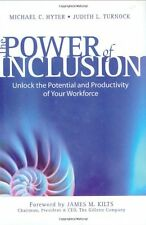 The Power of Inclusion: Unlock the Potential and P