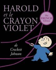 Harold et le Crayon Violet : The French Edition of Harold and the Purple...