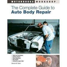 The Complete Guide to Auto Body Repair techniques RUST PAINT PREPARATION BOOK