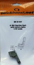 Quickboost 1/32  A-10A Ejection Seat with Safety Belts for Trumpeter # 32017