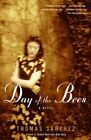 Day of the Bees by Thomas Sanchez (Paperback / softback)