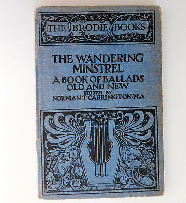 The Wandering Minstrel A Book of Ballads Old and New 1920s Brodie 38 poetry