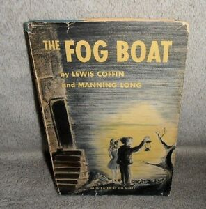 The-Fog-Boat-by-Lewis-Coffin-and-Manning-Long-1957-Hardback