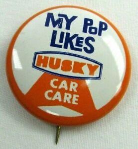 Vintage-C-1960-Pinback-Pin-Button-meine-Pop-wie-Husky-Auto-Pflege-Ol-Auto