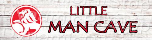 Childrens 30x8cm Holden Little Man Cave Bedroom Nursery Door Tin Sign or Decal