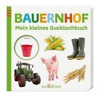 Mein kleines Gucklochbuch: Bauernhof (2015, Gebundene Ausgabe)