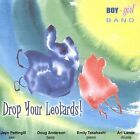 Drop Your Leotards! by Boy-Girl Band (CD, Jul-2004, Synergy Distribution)
