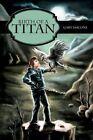 Birth of a TITAN 9781449058715 by Gary Iascone Hardcover