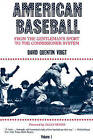 American Baseball: v. 1: From Gentleman's Sport to the Commissioner System by David Quentin Voigt (Paperback, 1983)