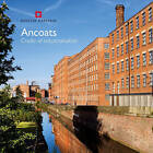 Ancoats: The Cradle of Industrialisation by Mike Rose, Keith Falconer, Julian Holder (Paperback, 2011)