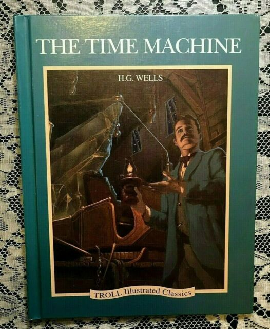 The Time Machine H G Wells Retold Raymond James Jim Deal Troll Classics c.1993