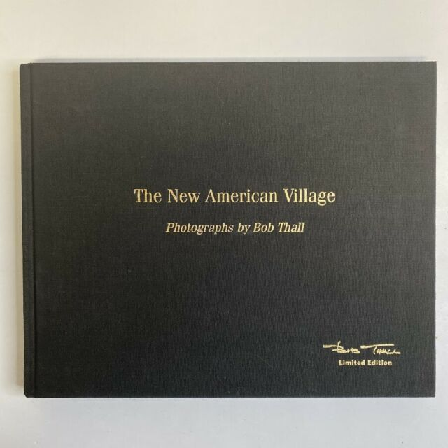 The New American Village  (NoDust) by Bob Thall Signed Special Limited Edition