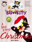 A Bad Kitty Christmas by Nick Bruel (Mixed media product, 2014)