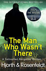 The Man Who Wasn't There by Hans Rosenfeldt, Michael Hjorth (Paperback, 2016)