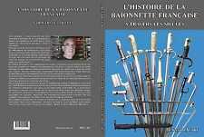 L'HISTOIRE DE LA BAÏONNETTE FRANÇAISE à travers les siècles