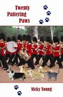 Twenty Pattering Paws by Young Nicky 1413770509 PUBLISHAMERICA 2005