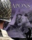 Weapons by John Hamilton (Hardback, 2011)