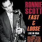 Fast And Loose-Live in 1954 von Ronnie Scott (2014)