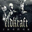 Shaman von Eldkraft (2013)