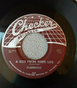 The-Flamingos-Checker-Records-Doo-Wop-45-RPM-A-Kiss-From-Your-Lips