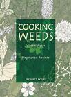 Cooking Weeds von Vivien Weise (2006, Taschenbuch)