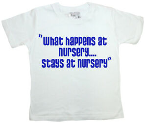 """SALE ITEM White T-Shirt 3/4 yrs """"What happens at Nursery!"""" End of Line item."""