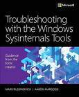 Troubleshooting with the Windows Sysinternals Tools by Aaron Margosis, Mark E. Russinovich (Paperback, 2016)