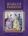 Nineteenth-Century Women's Fashion by Felicity J Warnes (Hardback, 2016)