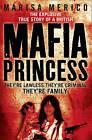 Mafia Princess by Marisa Merico (Paperback, 2010)