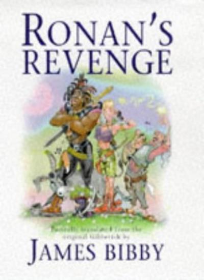 Ronan's Revenge By James Bibby. 9781857985269