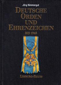 Nimmergut-Deutsche-Orden-und-Ehrenzeichen-bis-1945-Band-II-Limburg-bis-Reuss