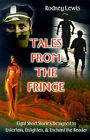 Tales from the Fringe: Eight Short Stories Designed to Entertain, Enlighten, & Enchant the Reader by Rodney Lewis (Paperback / softback, 2001)
