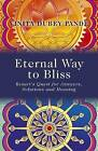Eternal Way to Bliss: Kesari's Quest for Answers, Solutions and Meaning by Vinita Dubey Pande (Paperback, 2013)