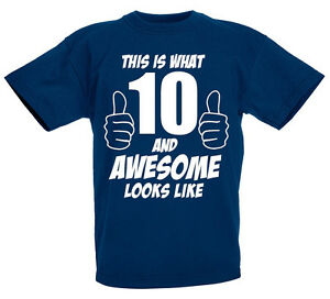 Image Is Loading 10 And Awesome 10th Birthday Gift T Shirt