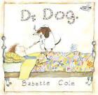 Dr. Dog by Babette Cole (Paperback / softback, 1997)