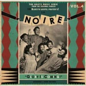 "LA NOIRE VOL 4 ""GLORY IS COMING!"" BLUES & EARLY GOSPEL STAPLE SINGERS  IMPORT"