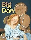 Big Dan the Gingerbread Man by Frederick H. Terry Sr. (Paperback, 2011)