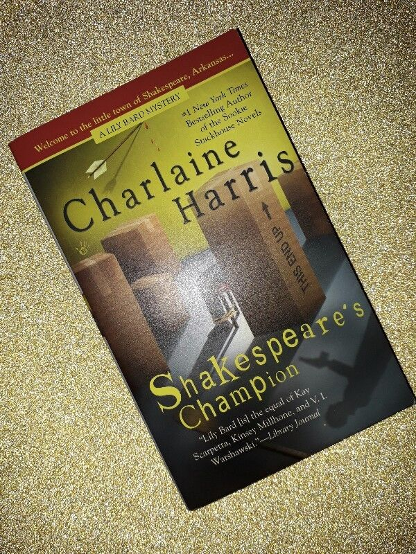 Shakespeare's Champion - Charlaine Harris - Lily Bard Mystery Series #2.