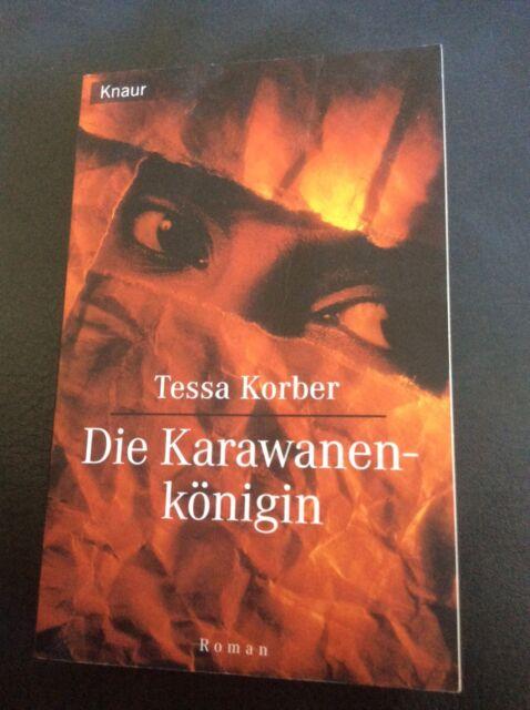 Tessa Korber -Die Karawanenkönigin-