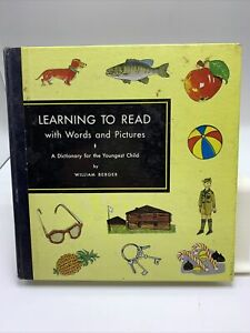 Learning to Read with Words and Pictures WILLIAM BERGER Child Dictionary