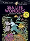 Adult Coloring: Creative Haven Sea Life Wonders Coloring Book : Amazing Designs on a Dramatic Black Background by Lindsey Boylan (2016, Paperback)