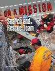 Search and Rescue Team by Tim Newcomb (Hardback, 2015)