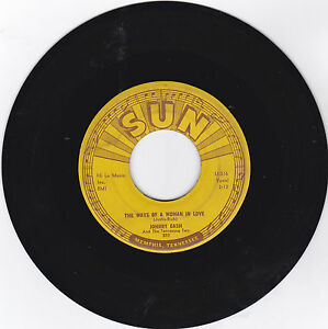 Johnny Cash Sun 302 Rockabilly 45rpm The Ways Of A Woman In Love Vg