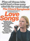 Love Songs Chord Songbook: The Chord Songbook by Music Sales Ltd (Paperback, 2000)