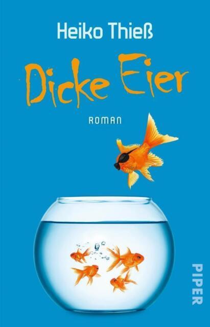 Dicke Eier von Heiko Thiess (2016, Taschenbuch), UNGELESEN