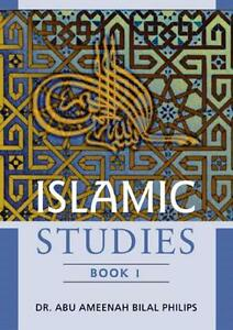 Islamic-Studies-Book-1-by-Dr-Abu-Ameenah-Bilal-Phillips